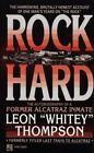 Rock Hard : Autobiography of Former Alcatraz Inmate Leon Whitey Thompson by Leon W. Thompson (1994, Paperback)