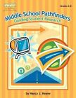 Middle School Pathfinders: Guiding Student Research by Nancy J Keane (Paperback / softback, 2005)