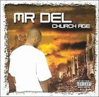 Church Age [PA] by Mr. Del (CD, Mar-2003, 40 West Records)