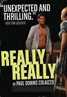 Really Really by Paul Downs Colaizzo (Paperback / softback, 2014)