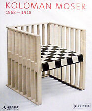 Koloman Moser 1868-1918. Prestel. 2006. SL28