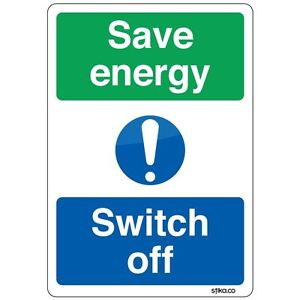 Save Energy Switch Off Sign Self Adhesive Vinyl Sticker