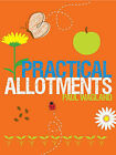 Practical Allotments by Paul Wagland (Paperback, 2009)