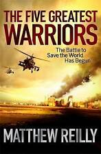 The Five Greatest Warriors by Matthew Reilly (Paperback, 2010)