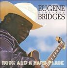 """Rock and a Hard Place by Eugene """"Hideaway"""" Bridges (CD, Jun-2011, Armadillo Music)"""
