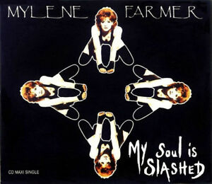 CD-MAXI-MYLENE-FARMER-MY-SOUL-IS-SLASHED-GERMANY-EDITION-RARE-COLLECTOR-1993