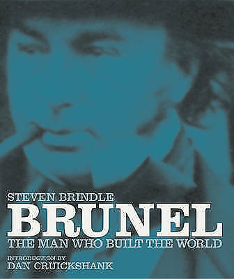 Brunel: The Man Who Built the World, Acceptable, Steven Brindle, Book