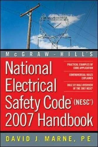 National Electrical Safety Code 2007 Handbook (MCGRA… by Marne, David Hardback