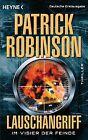 Lauschangriff - Im Visier der Feinde / U-Boot Bd.9 von Patrick Robinson (2012, Klappenbroschur)