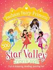 Fashion Fairy Princess: Star Valley Sticker Book von Poppy Collins (2015, Taschenbuch)