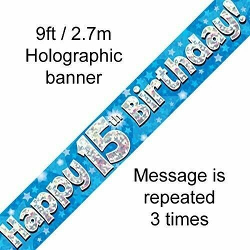 Happy 15th Birthday Party Decor Holographic Foil Celebration Banner Age 15 Blue