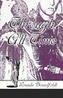 Through All Time by Rosada Hesselfeldt 9781424100187 Paperback 2005