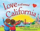 Love Is All Around California by Wendi Silvano (Hardback, 2016)