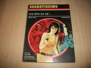 SEGRETISSIMO-MONDADORI-N-409-MARC-AVRIL-CHI-SPIA-DA-SE-039-30-9-1971