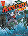The Whirlwind World of Hurricanes with Max Axiom, Super Scientist by Katherine Krohn (Hardback)