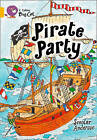 Collins Big Cat: Pirate Party: Band 09/Gold by Scoular Anderson (Paperback, 2012)