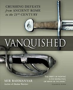 Vanquished-Crushing-Defeats-from-Ancient-Rome-to-the-21st-century