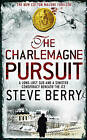 The Charlemagne Pursuit by Steve Berry (Paperback, 2009)