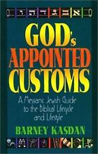 God's Appointed Customs:Messianic Jewish Guide to Biblical Lifecycle & Lifestyle