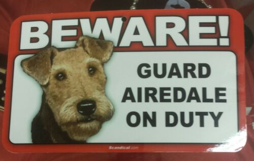 Laminated Card Stock Sign- Beware! Guard Airedale On Duty