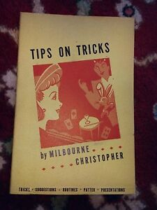 TIPS-ON-TRICKS-Vintage-Milbourne-Christopher-1942-tricks-routines-patter-Magic