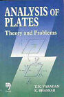Analysis of Plates: Theory and Problems by T.K. Vardan, K. Bhaskar (Paperback, 1999)