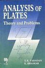Analysis of Plates: Theory and Problems by T.K. Vardan, K. Bhaskar (Paperback, 1999)