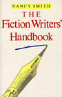 The Fiction Writer's Handbook by Nancy Smith (Paperback, 1992)