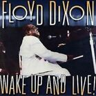 Wake Up and Live! by Floyd Dixon (CD, May-1996, Alligator Records)