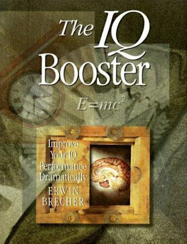 IQ Booster: Improve Your Iq Performance Dramatically-ExLibrary