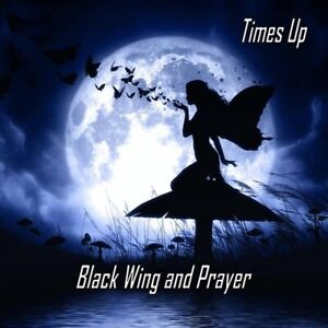 Black-Wing-And-Prayer-by-Times-Up
