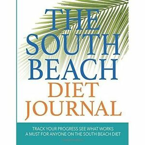 The-South-Beach-Diet-Journal-Track-Your-Progress-See-What-Works-A-Must-For