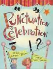 Punctuation Celebration by Elsa Knight Bruno (Paperback, 2013)