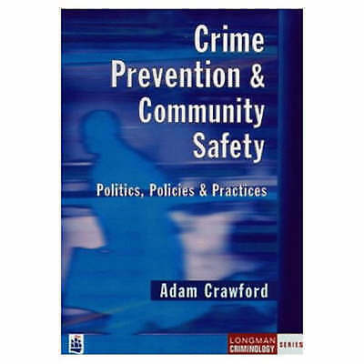 1 of 1 - Crime Prevention and Community Safety: Politics, Policies and-ExLibrary
