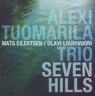 Seven Hills 5065001530470 by Alexi Trio Tuomarila Audio Book