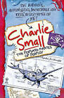 Charlie Small: The Perfumed Pirates of Perfidy by Charlie Small (Paperback, 2007)