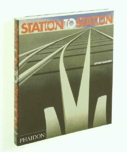 Station to Station by Steven Parissien: Used