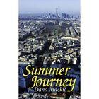 Summer Journey by Dana MacKie (Paperback, 2007)