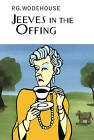 Jeeves in the Offing by P. G. Wodehouse (Hardback, 2002)