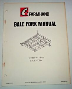 Farmhand H118-A Bale Fork Operators Owners / Parts Manual | eBay