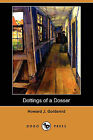 Dottings of a Dosser: Being Revelations of the Inner Life of Low London Lodging-Houses (Dodo Press) by Howard J Goldsmid (Paperback / softback, 2009)