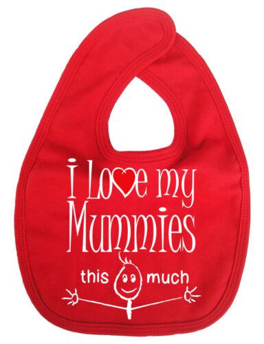 "LGBT Baby Bib /""I Love My Mummies this much/"" 2 Mummys Gay Pride Gift"