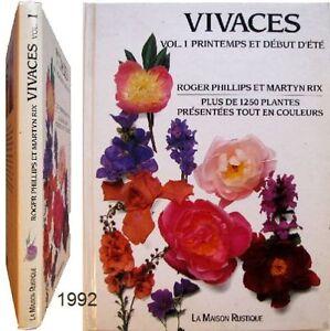 Vivaces-t-1-printemps-debut-ete-1992-Roger-Phillips-Martyn-Rix-jardin-botanique