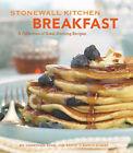Stonewall Kitchen Breakfast: A Collection of Good Morning Recipes by Jim Stott, Jonathan King (Hardback, 2009)