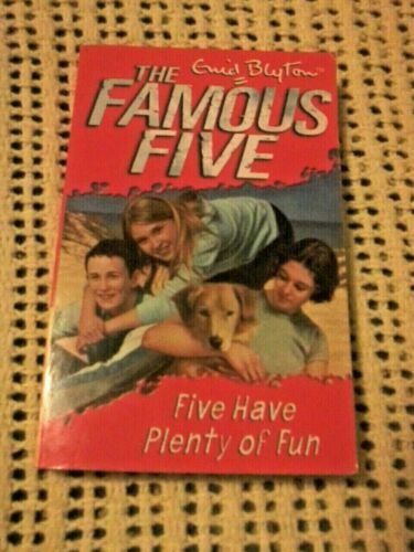 THE FAMOUS FIVE FIVE HAVE PLENTY OF FUN BY ENID BLYTON 2001 BY HODDER