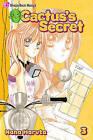Cactus's Secret: v. 3 by Nana Haruta (Paperback, 2010)