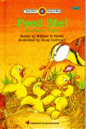 Feed Me! : An Aesop Fable by Aesop Aesop