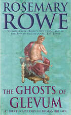 Good, The Ghosts of Glevum (Libertus Mystery of Roman Britain), Rowe, Rosemary,