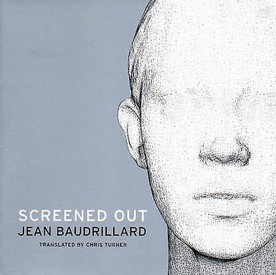 Screened out by Jean Baudrillard (Paperback, 2002)