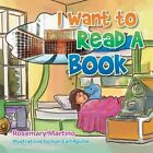 I Want to Read a Book by Rosemary Martino (Paperback / softback, 2014)